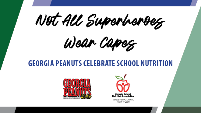 """Georgia Peanut Commissions announces school nutrition winners in """"Not All Superheroes Wear Capes!"""" contest"""