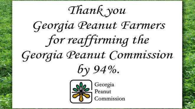 Peanut farmers approve the Georgia Peanut Commission by 94 percent